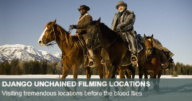 Where was Django Unchained filmed