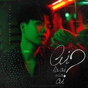 Trịnh Thăng Bình – Ai Là Ai Của Ai? – iTunes AAC M4A – Single