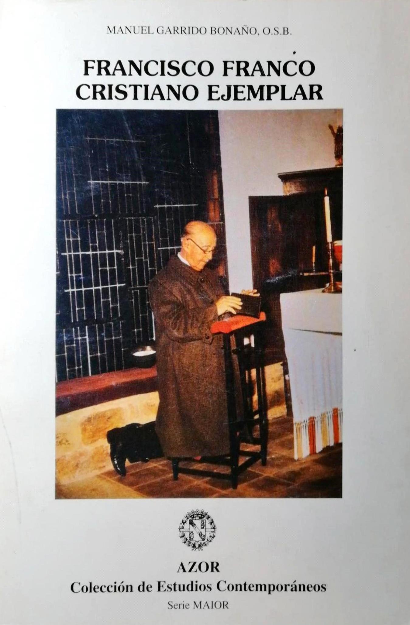 Francisco Franco, cristiano ejemplar