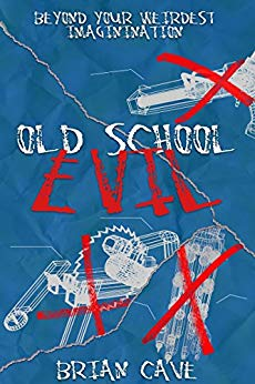 Book Cover: Old School Evil