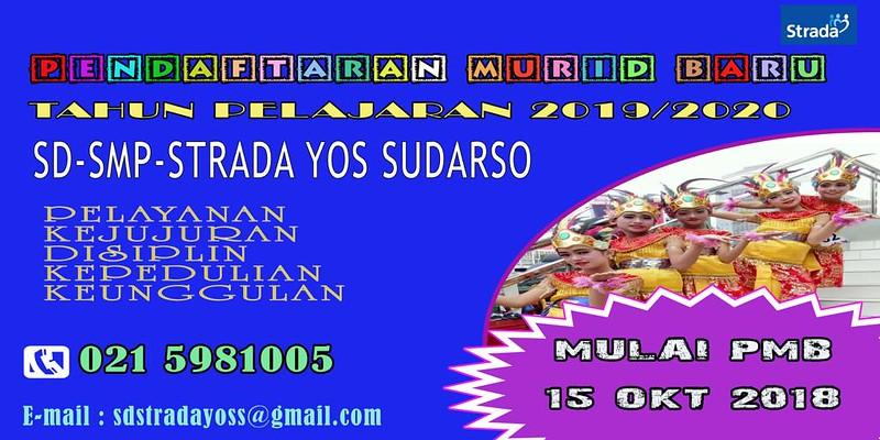 PENDAFTARAN MURID BARU SD DAN SMP STRADA YOS SUDARSO TP 2019/2020