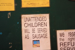 Unattended children will be served as sausage | by passiveaggressivenotes