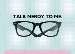 Talk Nerdy To Me. | by Constantine Belias