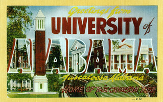 Greetings from University of Alabama, Tuscaloosa, Alabama, Home of the Crimson Tide - Large Letter Postcard | by Shook Photos