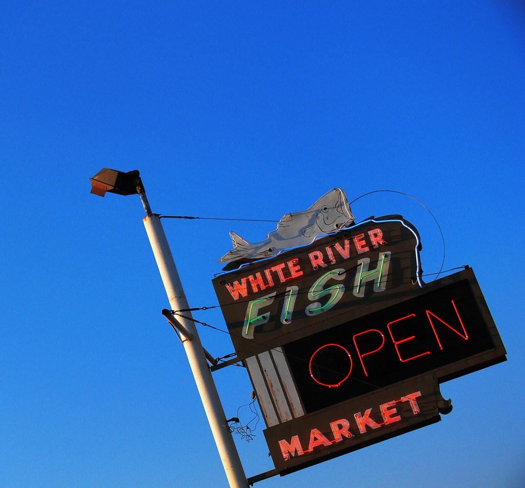 White River Fish Market Sign Tulsa Oklahoma We Were In
