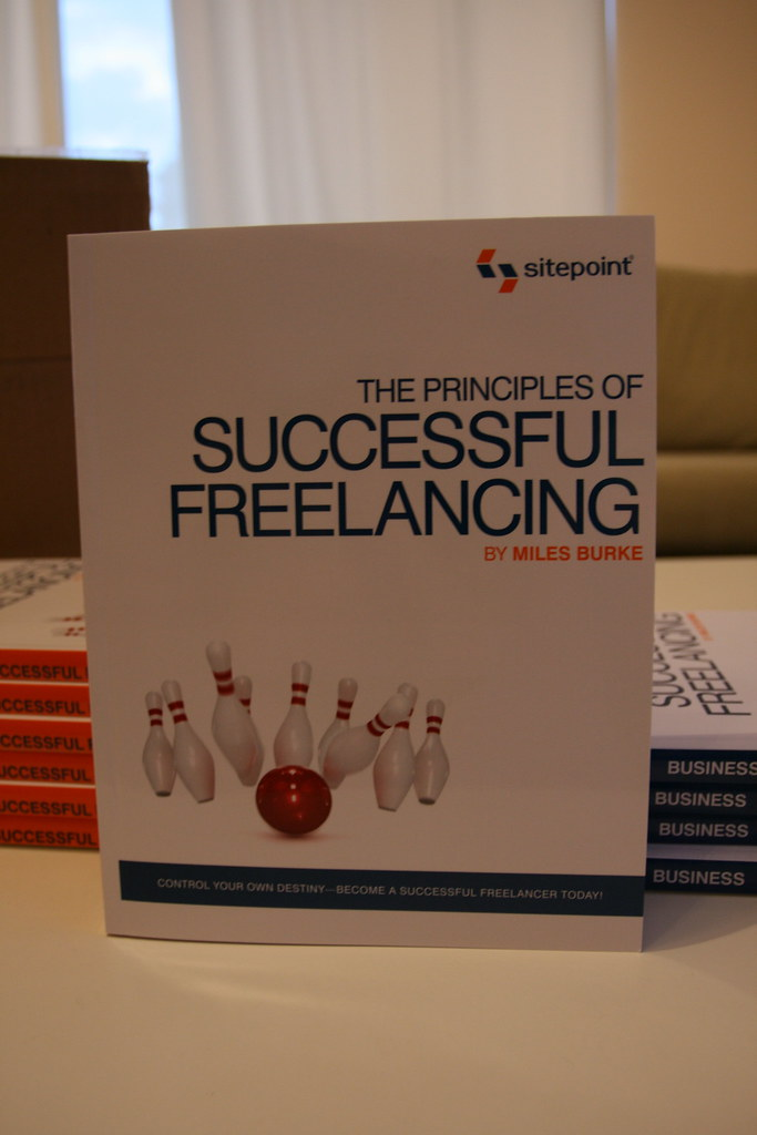 the principles of successful freelancing control your destiny become a successful freelancer today