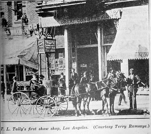 Thomas Lincoln Tally's First Movie Show Shop at 311 South Spring Street, Los Angeles c1896 | by CharmaineZoe's Marvelous Melange