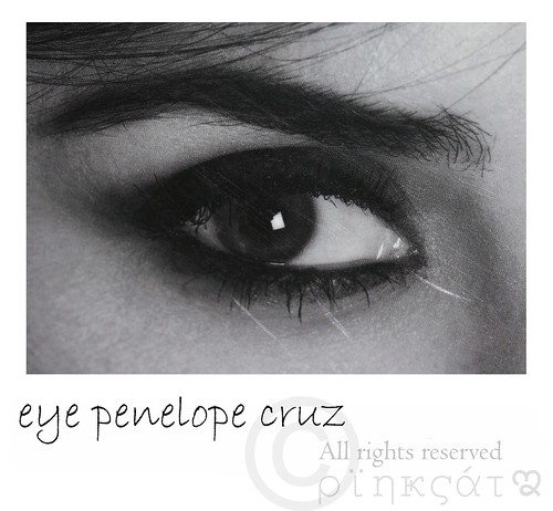 Eye Penelope Cruz | by AγsЋα Aяαβέϊſſσ