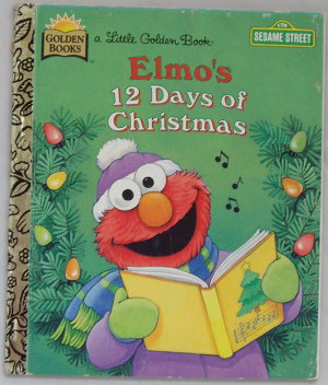 elmo 12 days of christmas although the details have