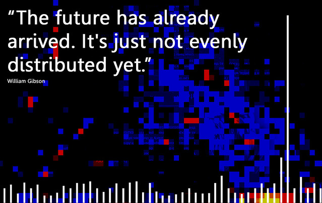 The future is here the future has already arrived it s j