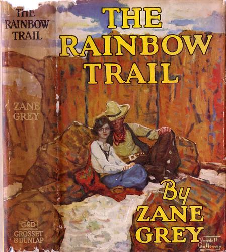 The Rainbow Trail by Zane Grey (2008, Paperback)