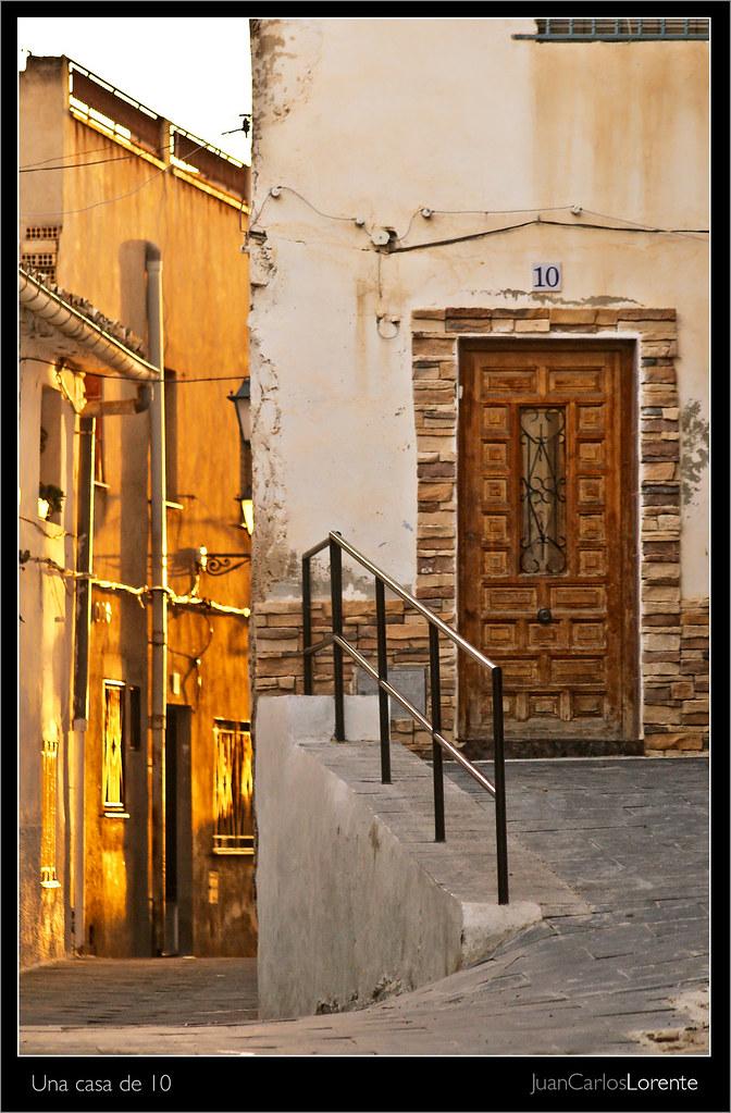 Una casa de 10 el atardecer dora las calles de hell n juan carlos lorente flickr - Casas en hellin ...
