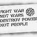 crass stencil fight war not wars