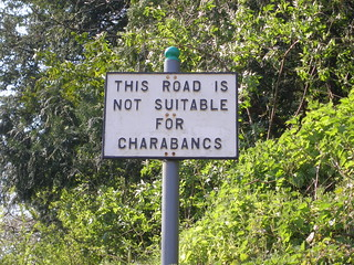 This road is not suitable for charabancs | by I like