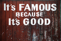 It's Famous Because It's Good | by geoftheref