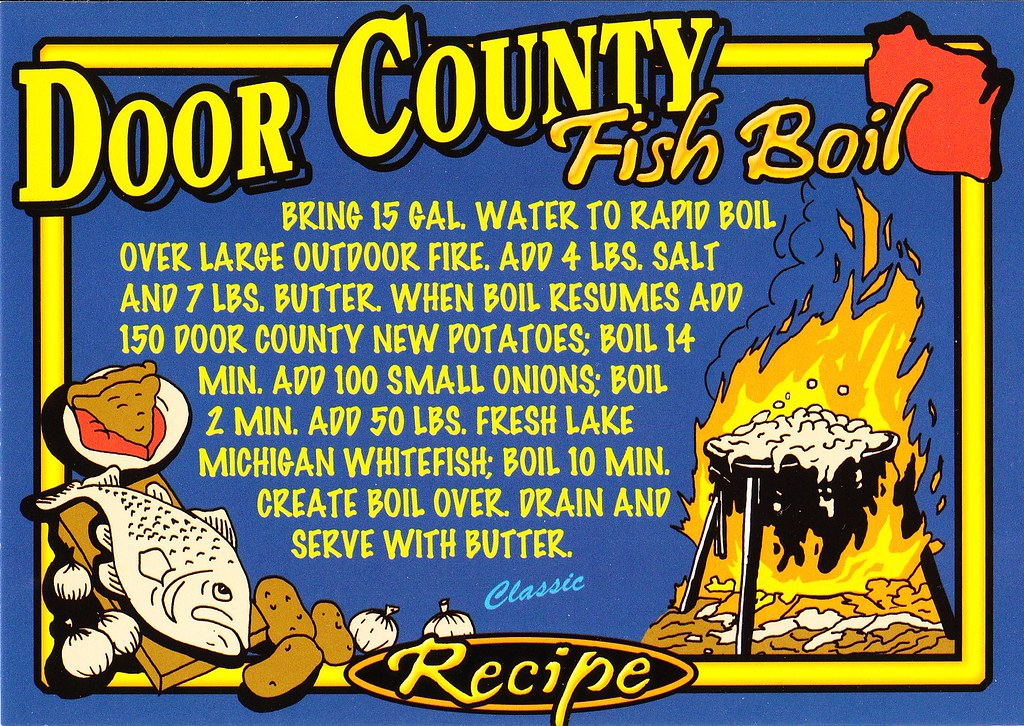 Door county fish boil a recipe postcard from door county for Door county fish boil