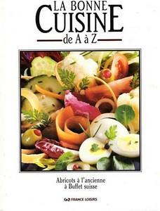 La bonne cuisine de a z france loisirs estelle et for Epi cuisine collective