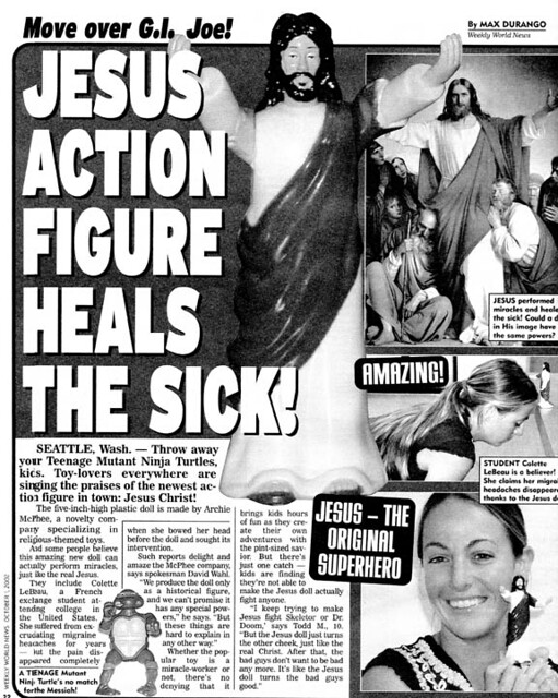 jesus action figure in the weekly world news picture used flickr