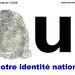 OUI à notre identité nationale
