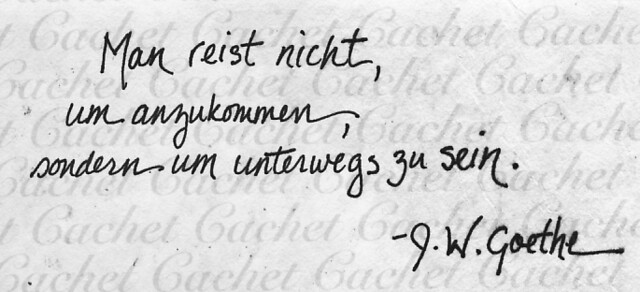 Goethe Zitate One Doesn T Travel To Arrive But Rather To Flickr