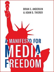 Manifesto for Media Freedom book cover | by Adam_Thierer