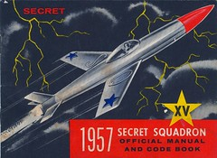 1957 Secret Squadron Official Manual - cover | by twomets