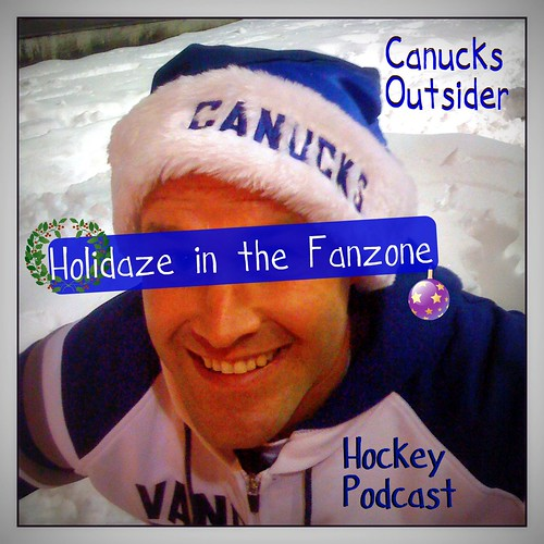 Canucks Outsider - Holidaze in the fanzone | by Uncleweed