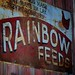 Rainbow Feeds Sign - Red Barn Farm, Weston, Missouri