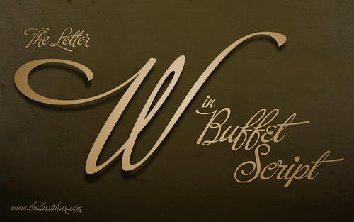 My Favourite Letter: The W from Buffet Script | by Samanthatoy