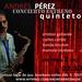 Andres Pérez Quinteto