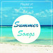 Summer Songs Playlist #1