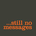 No messages