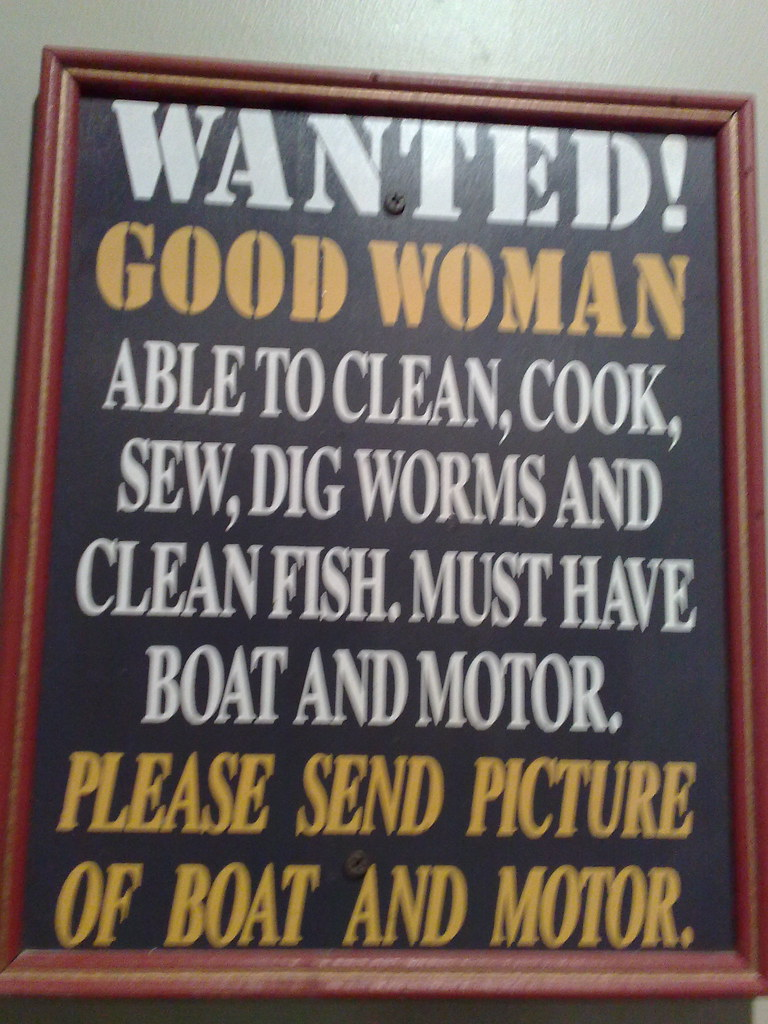 Fishing Humor | Wanted! Good woman able to clean, cook ...