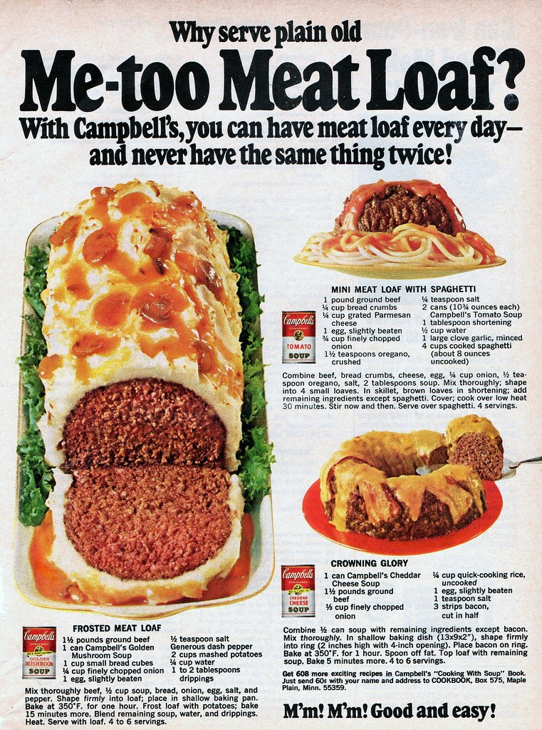 Meatloaf Recipes 1968 From A Campbell S Soup Ad From