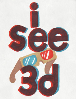 6.25.08 - I See 3D | by invisibleElement