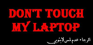 Don't Touch My Laptop on world map desktop