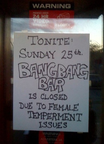 "Closed Due to ""Female Temperment Issues"" 
