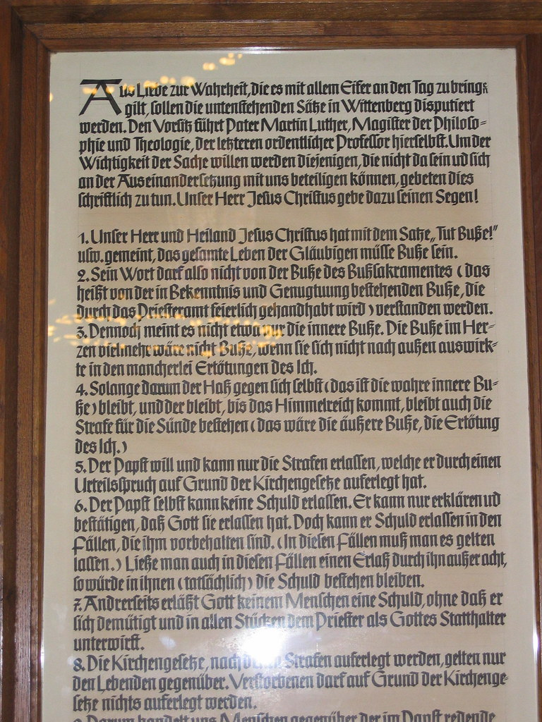 nintey five thesis Harvard classics, vol 36, part 4 : the ninety-five theses : martin luther : on october 31, 1517, martin luther nailed this protest against the sale of indulgences to the church door of wittenberg, inadvertently beginning the protestant reformation.