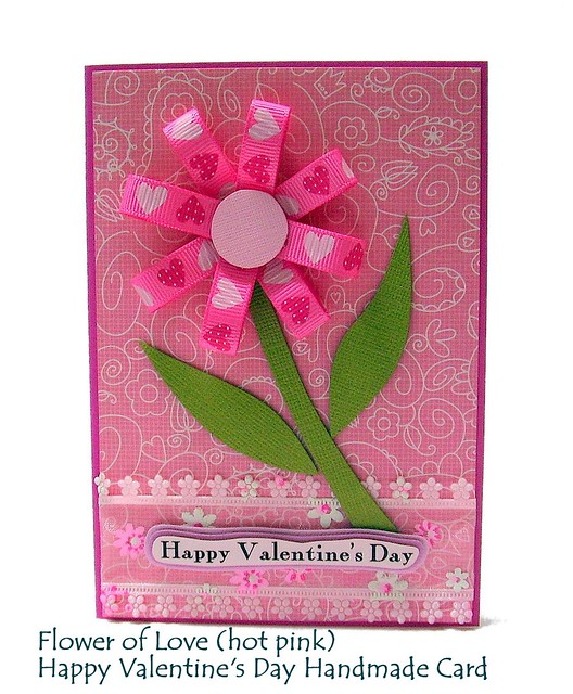 Flower Of Love Happy Valentines Day Handmade Card Hot Pin Flickr