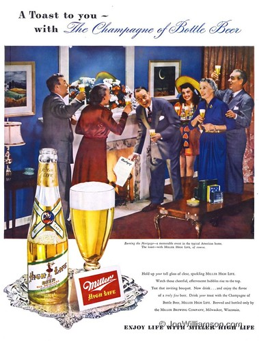 Miller High Life - 19490307 Life | by Jon Williamson