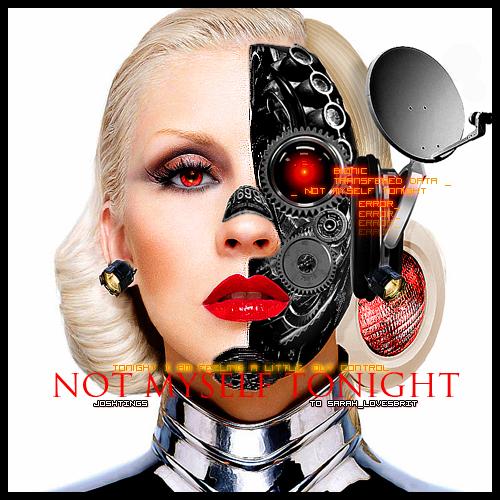 Not Myself Tonight-Christina Aguilera [Bionic Version]   by Joshie ... Christina Aguilera
