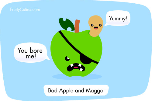 Bad apple and maggot fruit joke bored to the core bad - Fruity cuties jokes ...