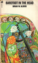 Brian Aldiss-Barefoot in the Head | by Wolfwings
