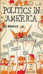 "Brogan, D. W. ""Politics in America"""