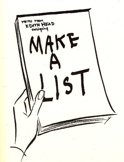 make a list | An illustration by designer Edith Head, from t… | Flickr