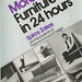 Furniture in 24 hours by Spiros Zakas