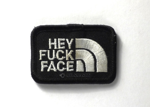 Hey Fuck Face | by mr.smashy