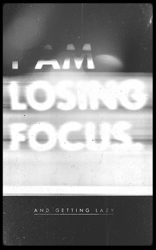i am losing focus | by Skinny Ships