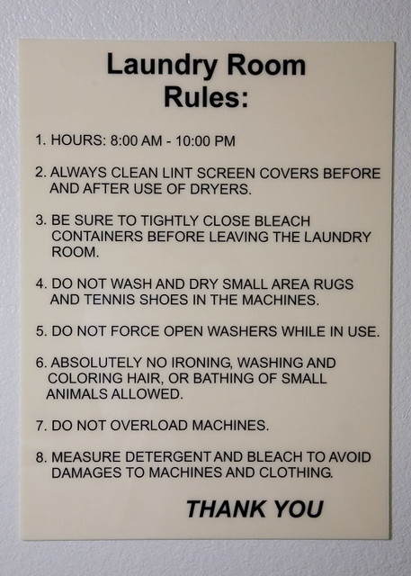 Laundry Room Hours Sign The Laundry Room Rules Pun Intended  This Was A New Sign …  Flickr