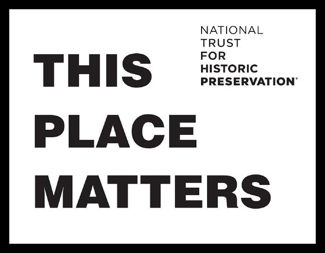 This Place Matters, sign for May, National Historic Preser